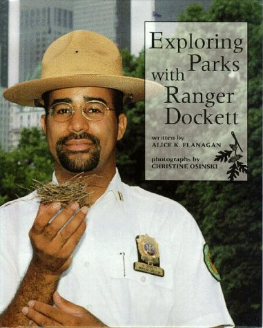 Exploring Parks With Ranger Dockett (Our Neighborhood): Flanagan, Alice K.