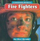 9780516205021: Fire Fighters (Community Helpers)