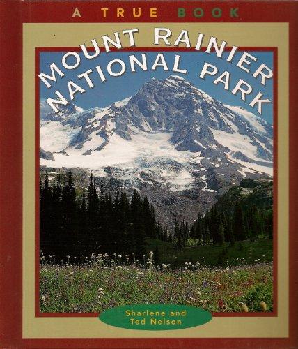 9780516206240: Mount Rainier National Park (True Books: National Parks)