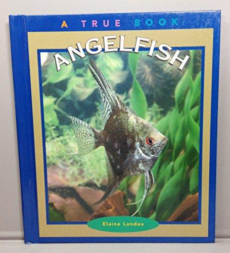 9780516206608: Angelfish (True Books: Animals)