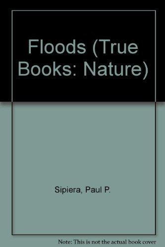 9780516206684: Floods (True Books: Earth Science)