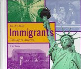 9780516207032: Immigrants: Coming to America (You Are There)