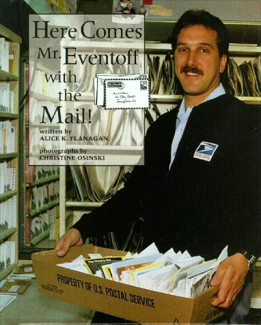 9780516207766: Here Comes Mr. Eventoff With the Mail (Our Neighborhood)