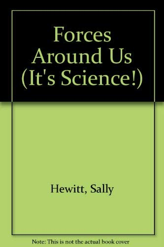 9780516207957: Forces Around Us (It's Science!)