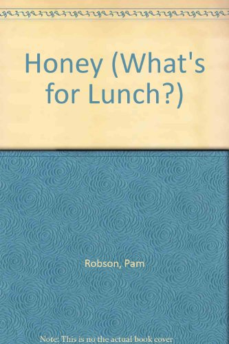 9780516208251: Honey (What's for Lunch)