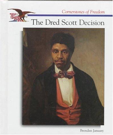 9780516208336: The Dred Scott Decision (Cornerstones of Freedom Second Series)