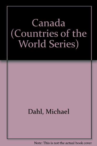 Canada (Countries of the World Series): Michael Dahl