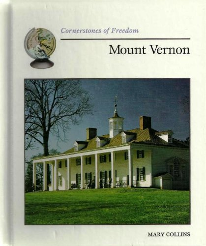 Mount Vernon (Cornerstones of Freedom Second Series): Judy Alter