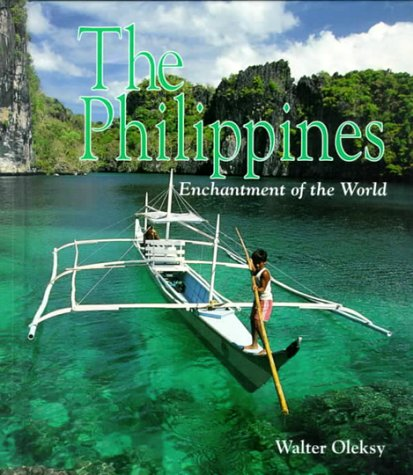 9780516210100: The Philippines (Enchantment of the World Second Series)