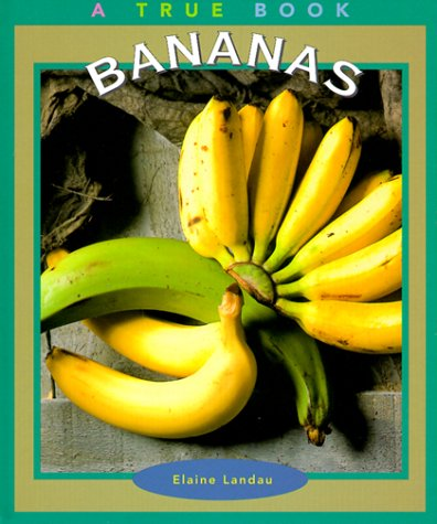 9780516210254: Bananas (True Books: Food and Nutrition)