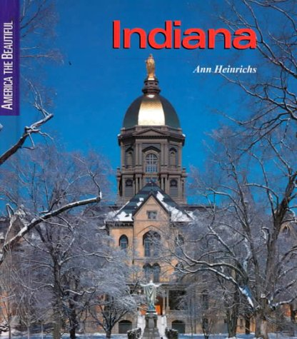 9780516210384: Indiana (America the Beautiful Second Series)