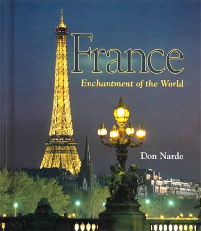 9780516210520: France (Enchantment of the World Second Series)