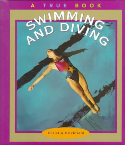9780516210650: Swimming and Diving (True Books: Sports)