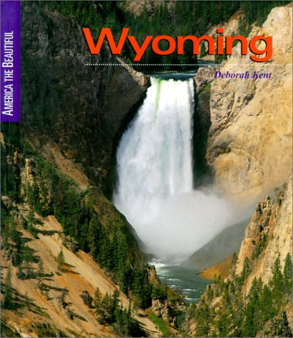 9780516210759: Wyoming (America the Beautiful Second Series)