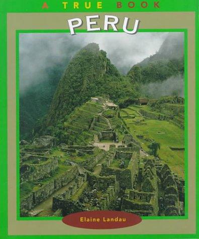 9780516211749: Peru (True Books: Countries)