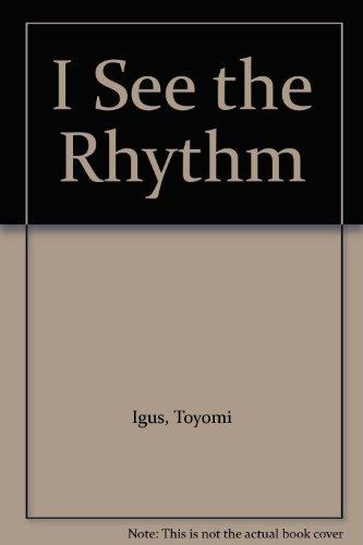 I See the Rhythm: Igus, Toyomi