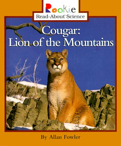 9780516212074: Cougar: Lion of the Mountains (Rookie Read-About Science)