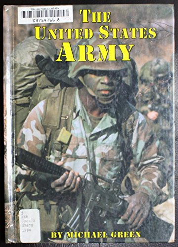The United States Army: Juvenile literature