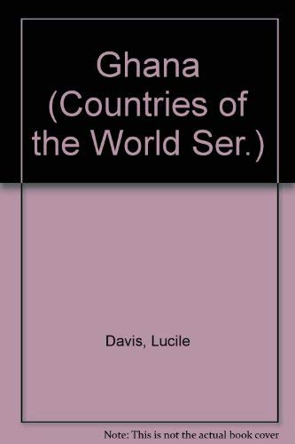 9780516213514: Ghana (Countries of the World Ser.)