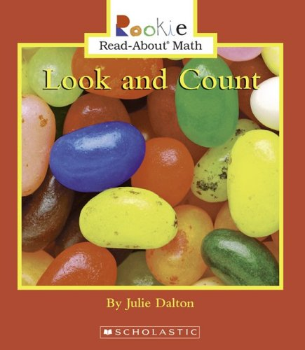 Look And Count (Rookie Read-about Math): Julie Dalton
