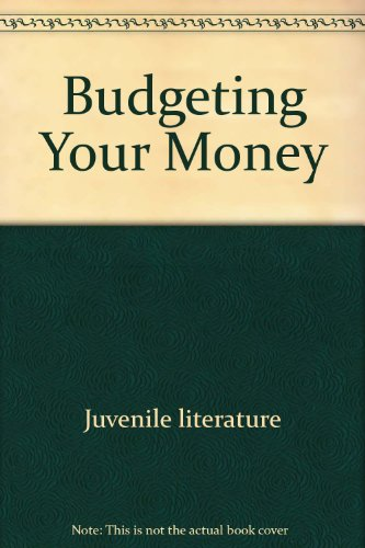 Budgeting Your Money (Life Skills): Schwartz, Stuart B., Conley, Craig