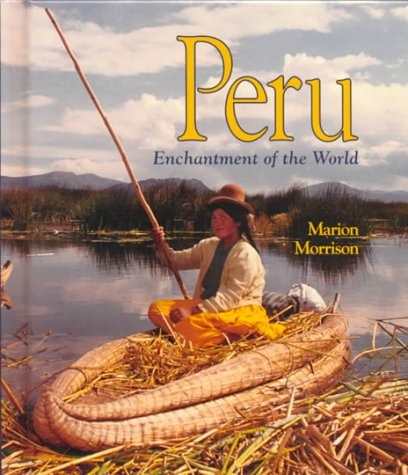 9780516215457: Peru (Enchantment of the World Second Series)