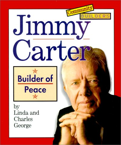9780516216010: Jimmy Carter: Builder of Peace (Community Builders)