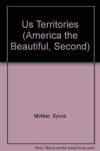9780516216072: U. S. Territories (America the Beautiful Second Series)
