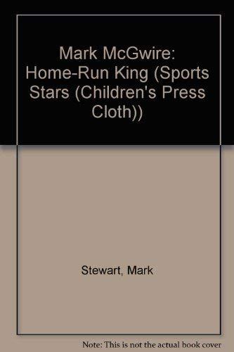 9780516216126: Mark McGwire: Home-Run King (Sports Stars)