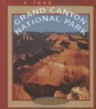 9780516216645: Grand Canyon National Park (True Books: National Parks)