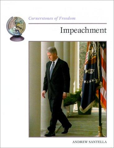 9780516216775: Impeachment (Cornerstones of Freedom Second Series)