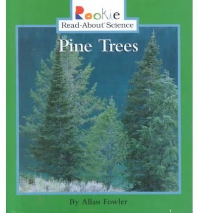 9780516216850: Pine Trees (Rookie Read-About Science)