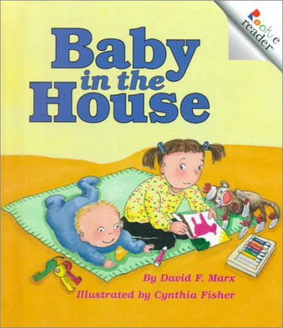 9780516216881: Baby in the House (Rookie Readers)