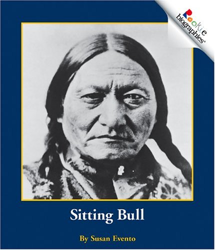 Sitting Bull (Rookie Biographies): Evento, Susan