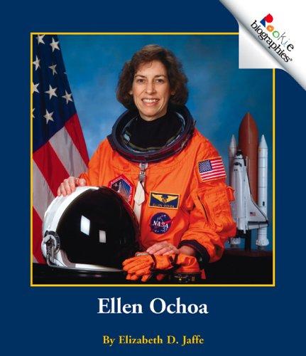 Ellen Ochoa (Rookie Biographies): Jaffe, Elizabeth Dana