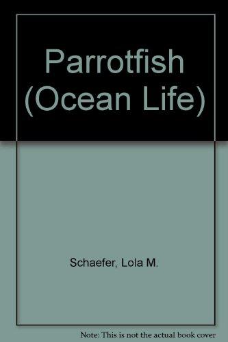 9780516218359: Parrotfish (Ocean Life)