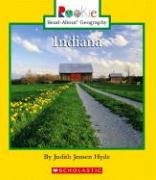 Indiana (Rookie Read-About Geography): Hyde, Judith Jensen