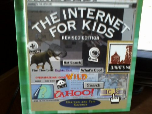9780516219363: The Internet for Kids (Revised Edition) (True Books: Computers)
