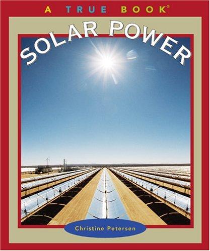9780516219417: Solar Power (True Books)