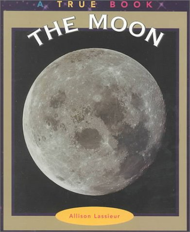 9780516220017: The Moon (True Books: Space)