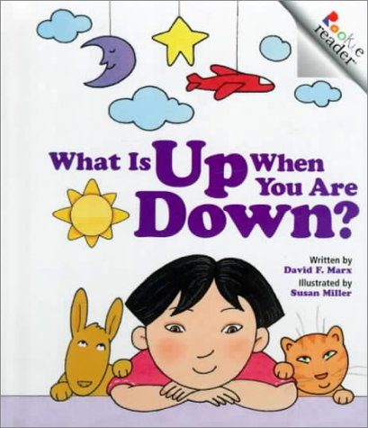 9780516220079: What Is Up When You Are Down? (Rookie Readers)