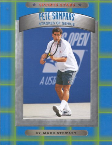 9780516220499: Pete Sampras: Strokes of Genius (Sports Stars (Children's Press Cloth))