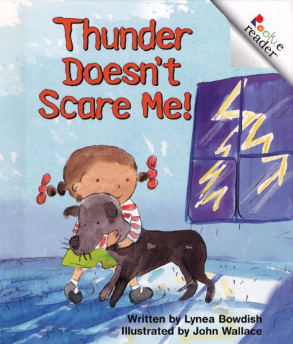 9780516221519: Thunder Doesn't Scare Me! (Rookie Readers: Level B)
