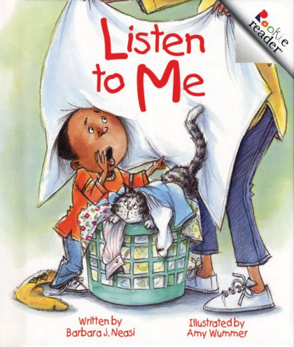 9780516221540: Listen to Me (Rookie Readers: Level C)