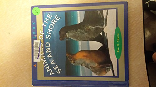 9780516221908: Animals of the Sea and Shore (True Books: Animals)
