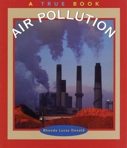 9780516221915: Air Pollution (True Books: Environment)