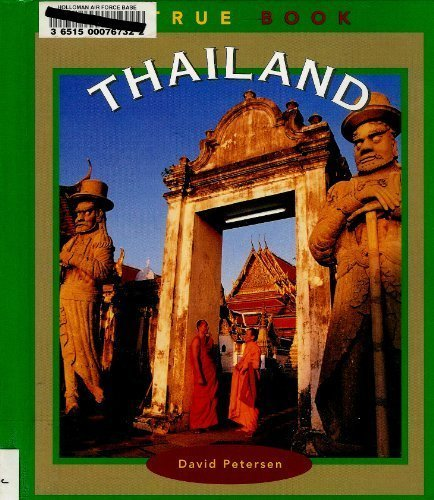 Thailand (True Books: Countries) (0516222589) by David Petersen