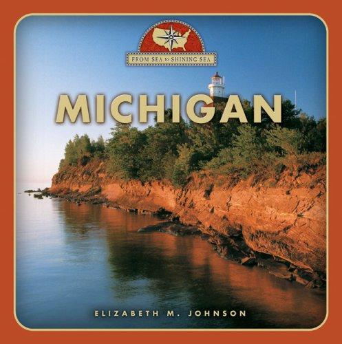 9780516223162: Michigan (From Sea to Shining Sea)