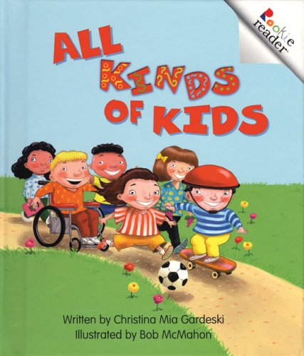 9780516223704: All Kinds of Kids (Rookie Readers: Level A)
