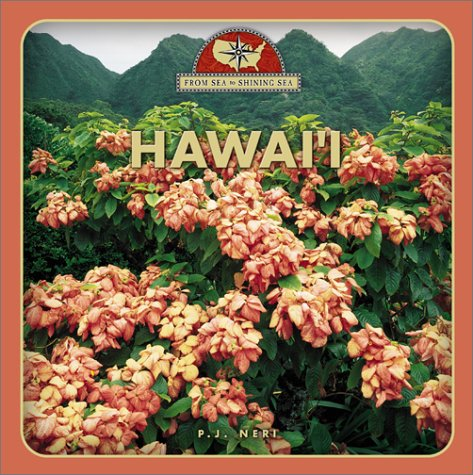 9780516223834: Hawaii (From Sea to Shining Sea, Second Series)